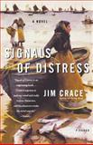 Signals of Distress, Jim Crace, 0312424426