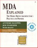 MDA Explained : The Model Driven Architecture - Practice and Promise, Kleppe, Anneke G. and Warmer, Jos, 032119442X