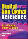 Digital Versus Non-Digital Reference 9780789024428