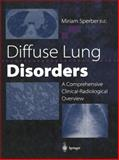 Diffuse Lung Disorders : A Comprehensive Clinical-Radiological Overview, , 1447134427