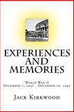 World War II Experiences and Memories, Jack Kirkwood, 149961442X