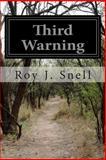 Third Warning, Roy J. Snell, 1500594423