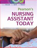 Pearson's Nursing Assistant Today, Wolgin, Francie and Smith, Kate, 0135064422