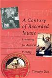 A Century of Recorded Music 9780300084429