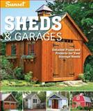Sunset Sheds and Garages, Sunset Books Staff, 0376014423