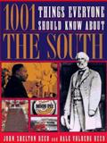 1001 Things Everyone Should Know/South, John S. Reed and Dale Volberg Reed, 0385474423