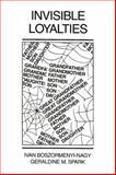 Invisible Loyalties, Ivan Boszormenyi-Nagy, 1138004421