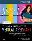 Study Guide for Kinn's the Administrative Medical Assistant : An Applied Learning Approach, Young, Alexandra Patricia and Adams, Alexandra Patricia, 1416054421