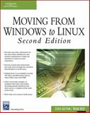Moving from Windows to Linux, Easttom, Chuck and Hoff, Bryan, 1584504420