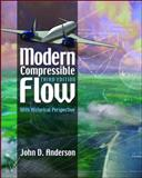 Modern Compressible Flow : With Historical Perspective, Anderson, John David, 0072424435