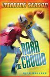 The Roar of the Crowd, Rich Wallace, 0142404438