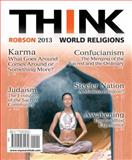 Think World Religions, Robson, Roy R., 0205934439