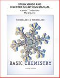 Study Guide and Selected Solutions Manual for Basic Chemistry, Timberlake, Karen C. and Timberlake, William, 0321834437