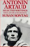 Selected Writings of Artaud, Artaud, Antonin, 0520064437