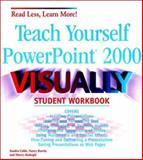 Teach Yourself Microsoft PowerPoint 2000 Visually, Sandra Cable, 0764534432