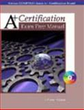 A+ Certification Exam Prep Manual, Sanns, Johnny, 0766824438