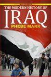 The Modern History of Iraq, Marr, Phebe, 0813344433