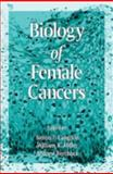 Biology of Female Cancers, Simon P. Langdon, William R. Miller, Andrew Berchuck, 0849394430