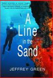 A Line in the Sand, Jeffrey Green, 0887394434