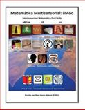 Matemática Multisensorial - IiMod (Interinmersion Matemática Oral Drills), Raul Aldape, 1466444436