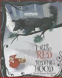 Little Red Riding Hood Stories Around the World, Jessica Gunderson, 147955443X
