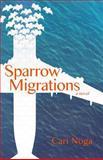 Sparrow Migrations, Cari Noga, 1480134430