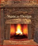 Stone by Design, Lew French, 1586854437
