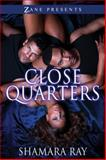 Close Quarters, Shamara Ray, 1593094434