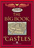 The Big Book of Castles, Heritage, English, 1905624433