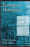 Ecological Dynamics, Gurney, W. S. C. and Nisbet, R. M., 0195104439