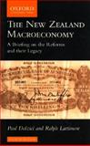 The New Zealand Macroeoconomy : A Briefing on the Reforms and Their Legacy, Dalziel, Paul and Lattimore, Ralph G., 0195584430