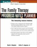 The Family Therapy Progress Notes Planner, Berghuis, David J. and Jongsma, Arthur E., Jr., 0471484431