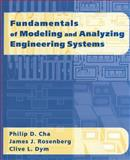 Fundamentals of Modeling and Analyzing Engineering Systems, Cha, Philip D. and Rosenberg, James J., 052159443X