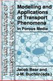 Modelling and Applications of Transport Phenomena in Porous Media, , 0792314433