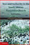 Text and Authority in the South African Nazaretha Church, Cabrita, Joel, 1107054435