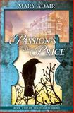 Passion's Price, Mary Adair, 1452884439
