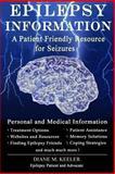 Epilepsy Information, Diane M. Keeler, 1494224437