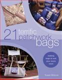 21 Terrific Patchwork Bags, Susan Briscoe, 0715314432