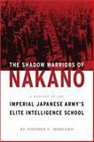 The Shadow Warriors of Nakano, Stephen C. Mercado, 1574884433