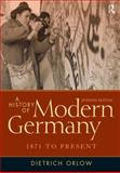 A History of Modern Germany, 1871 to Present, Orlow, Dietrich, 0205214436