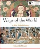 Ways of the World : A Brief Global History, Strayer, Robert W., 0312444435
