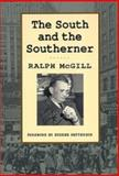 The South and the Southerner, Ralph McGill, 0820314439