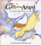 The Gift of an Angel, Marianne Richmond, 0931674433