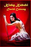 Kinky Kabuki, David Conway, 1445244438