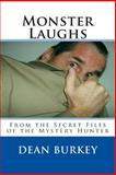 Monster Laughs, Dean Burkey, 1466344431