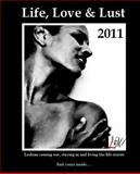 Life, Love and Lust 2011, LM Inc, 1468184431