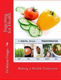Ingesting for Health, Marius Visagie, 149222443X