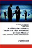 Are Malaysian Investors Rational in Their Investment Decision Making?, Nik Maheran Nik Muhammad and Nurazleena Ismail, 3844324437