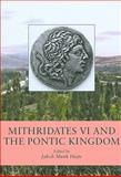 Mithridates VI and the Pontic Kingdom, , 8779344437