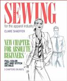 Sewing for the Apparel Industry, Shaeffer, Claire, 0131884433